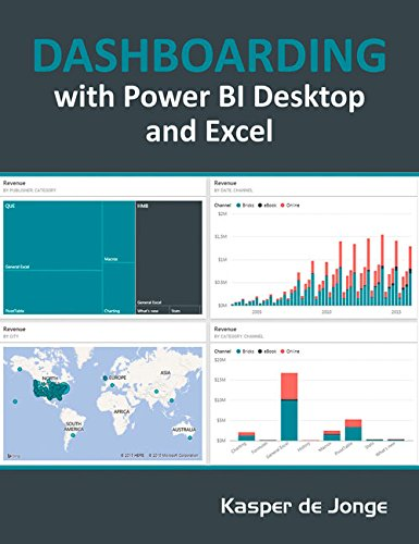9781615470471: Dashboarding and Reporting with Power BI Desktop and Excel: How to Design and Create a Financial Dashboard with PowerPivot – End to End