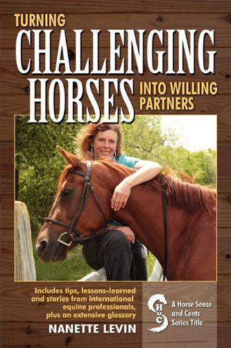 9781615480470: Turning Challenging Horses Into Willing Partners