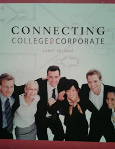 9781615495436: Connecting College to Corporate