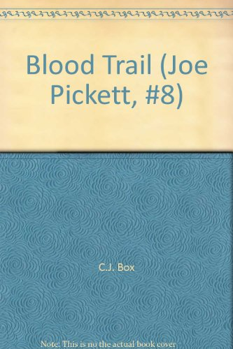 9781615513635: Blood Trail (Joe Pickett, #8)