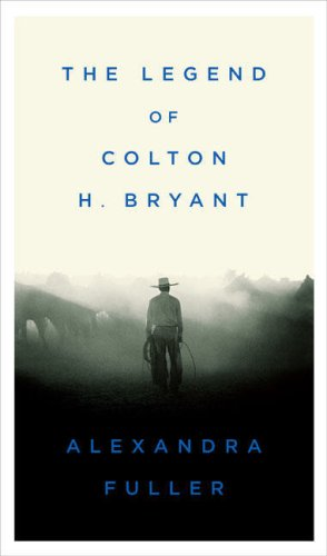 9781615513826: The Legend of Colton H. Bryant