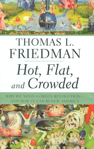 9781615520206: Hot, Flat, and Crowded: Why We Need a Green Revolution--and How It Can Renew America