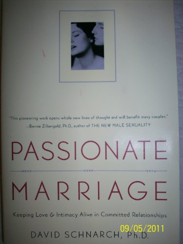 9781615520848: Passionate Marriage [Paperback] by