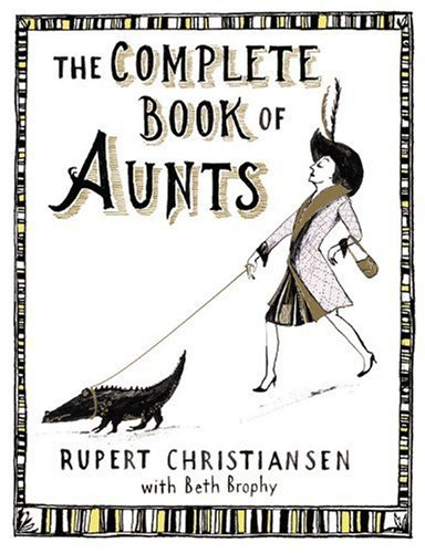 9781615523047: The Complete Book of Aunts