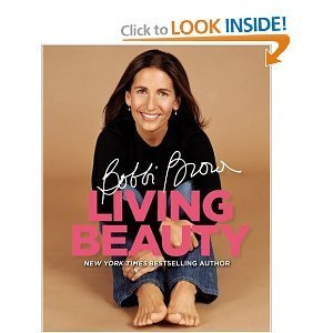 9781615523092: Bobbi Brown Living Beauty [Hardcover] by