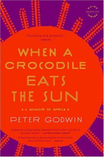 9781615525423: When a Crocodile Eats the Sun: A Memoir of Africa