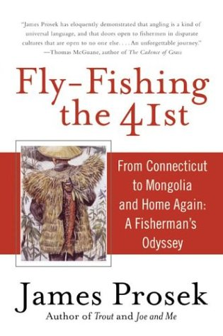9781615533428: Fly-Fishing the 41st: From Connecticut to Mongolia and Home Again: A Fisherman's Odyssey