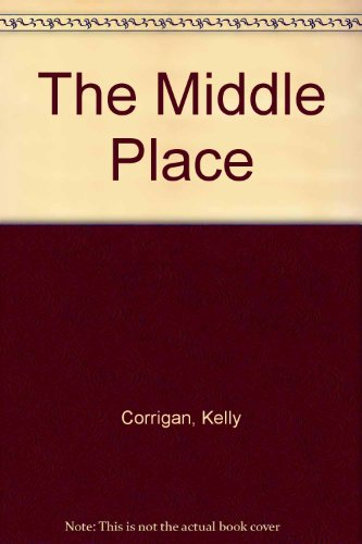 9781615536801: The Middle Place