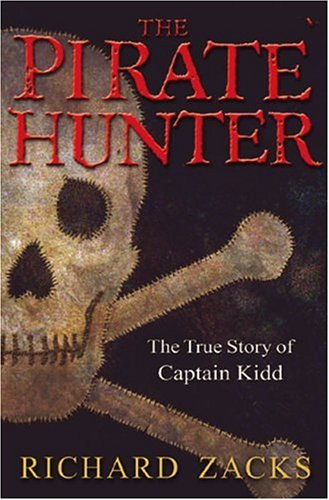 9781615538843: The Pirate Hunter : The True Story of Captain Kidd