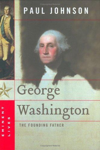 9781615542529: George Washington: The Founding Father (Eminent Lives)
