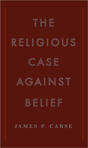 9781615544325: The Religious Case Against Belief