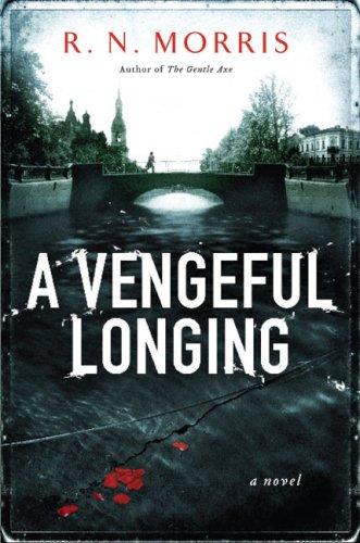 9781615544479: A Vengeful Longing: A Novel (St. Petersburg Mysteries)