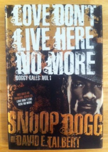9781615549443: Love Don't Live Here No More: Book One of Doggy Tales