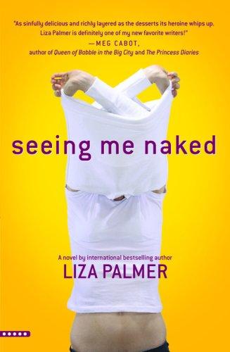 9781615566600: Seeing Me Naked