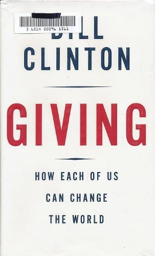 9781615568093: Giving: How Each of Us Can Change the World