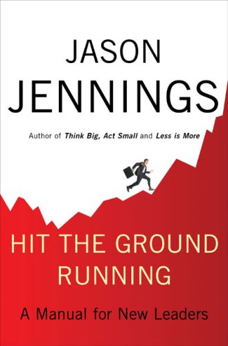 9781615568130: Hit the Ground Running: A Manual for New Leaders