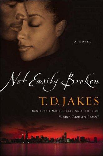 9781615582617: Not Easily Broken: A Novel