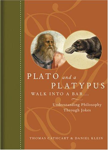 9781615598625: Plato and a Platypus Walk into a Bar: Understanding Philosophy Through Jokes