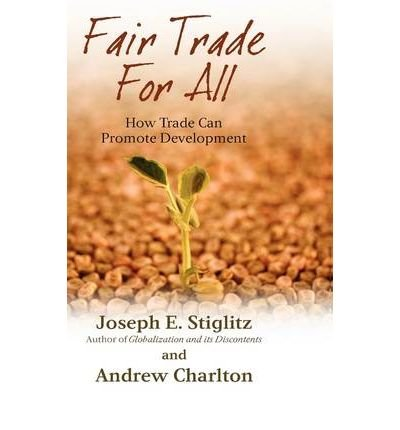 9781615599547: Fair Trade for All: How Trade Can Promote Development (Initiative for Policy Dialogue Series)