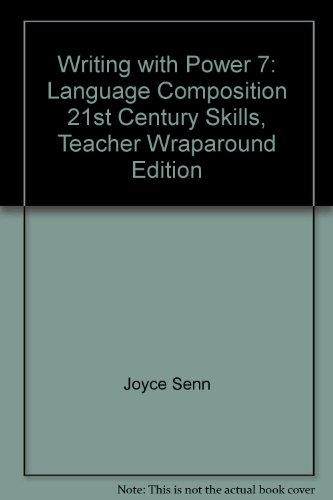 Writing with Power 7: Language Composition 21st: Joyce Senn, Peter