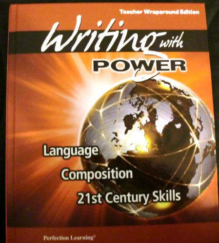 Writing with Power Language Composition 21st Century Skills Grade 8 Teacher's Edition: Joyce ...