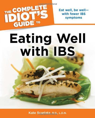 9781615640294: The Complete Idiot's Guide to Eating Well with IBS