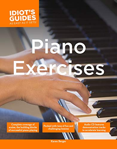 9781615640492: The Complete Idiot's Guide to Piano Exercises (Complete Idiot's Guides (Lifestyle Paperback))