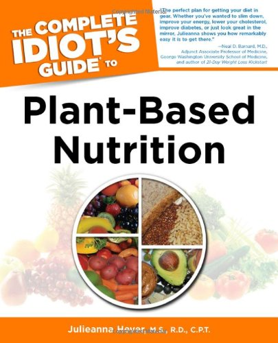 9781615641017: The Complete Idiot's Guide to Plant-Based Nutrition