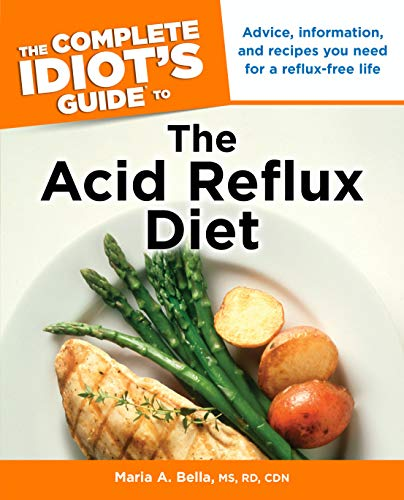 9781615641406: The Complete Idiot's Guide to the Acid Reflux Diet