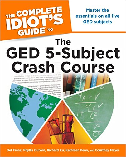 9781615641413: The Complete Idiot's Guide to the GED 5-Subject Crash Course
