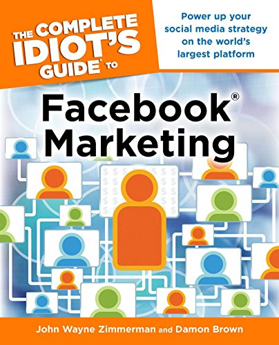 The Complete Idiot's Guide to Facebook Marketing (Complete Idiot's Guides (Lifestyle ...