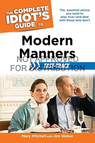 The Complete Idiot s Guide to Modern Manners Fast-track (Paperback)