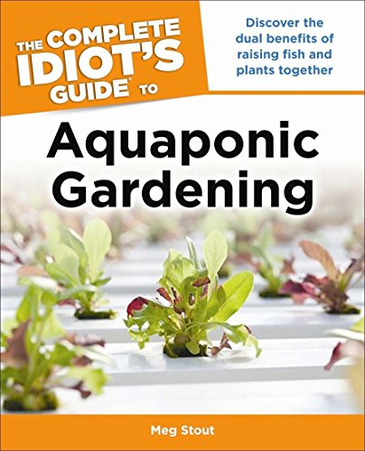 9781615642359: The Complete Idiot's Guide to Aquaponic Gardening