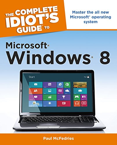 The Complete Idiots Guide to Microsoft Windows: Complete Idiots Guid