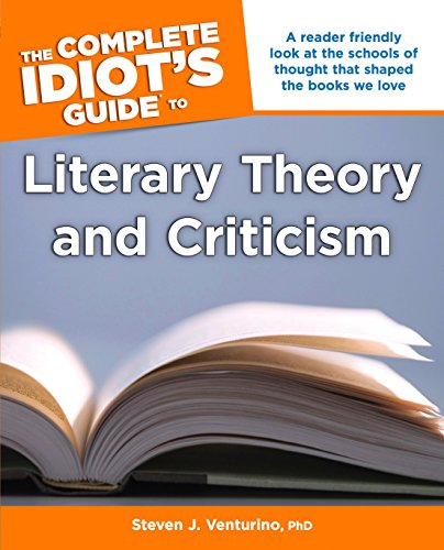 9781615642410: The Complete Idiot's Guide to Literary Theory and Criticism (Complete Idiot's Guides (Lifestyle Paperback))