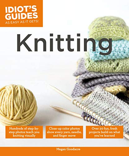 9781615644100: Knitting (Idiot's Guides)