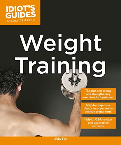 Idiot'S Guides: Weight Training: Fox, Abby
