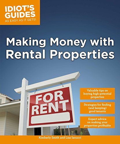 Idiot's Guides: Making Money with Rental Properties: Smith, Kimberly; Iannucci, Lisa