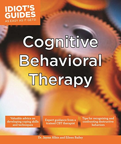 Idiot'S Guides: Cognitive Behavioral Therapy: Albin, Dr. Jayme