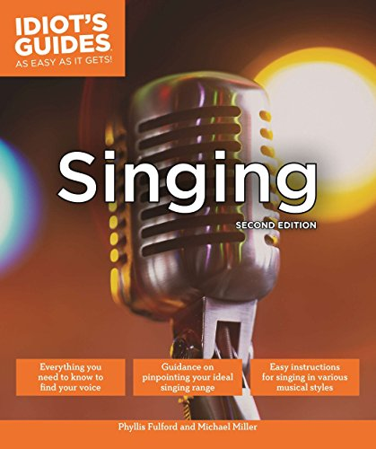 9781615646210: Singing, Second Edition (Idiot's Guides)