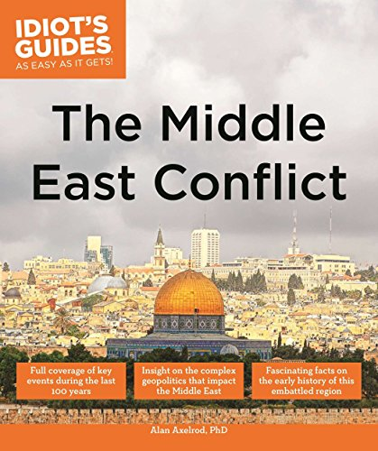 9781615646395: The Middle East Conflict (Idiot's Guides)