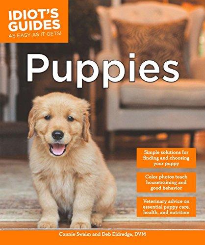 Idiot's Guides: Puppies: Swaim, Connie; Eldredge DVM, Debra
