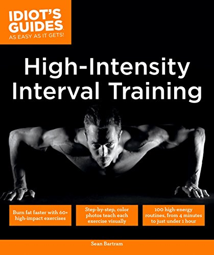 9781615647477: High Intensity Interval Training (Idiot's Guides)