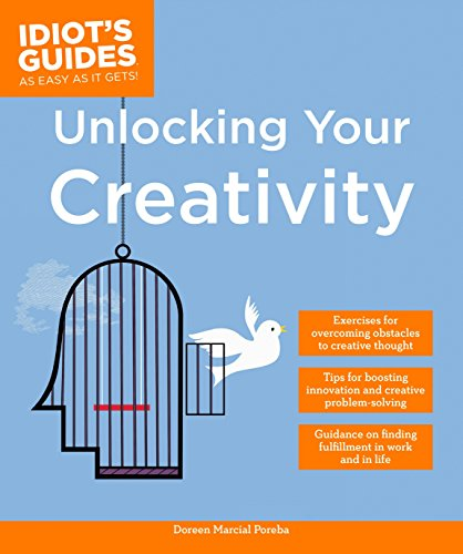 9781615647729: Unlocking Your Creativity (Idiot's Guides)