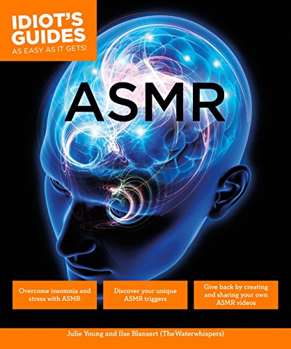 9781615648184: Idiot's Guides: ASMR