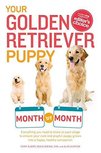 9781615648856: Your Golden Retriever Puppy Month by Month: Everything You Need to Know at Each Stage to Ensure Your Cute and Playful Puppy (Your Puppy Month by Month)