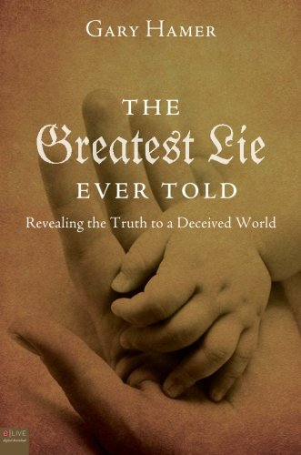 The Greatest Lie Ever Told: Gary Hamer
