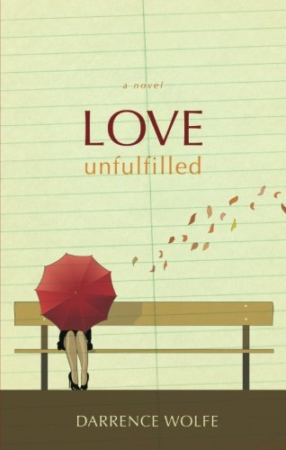 9781615662555: Love Unfulfilled
