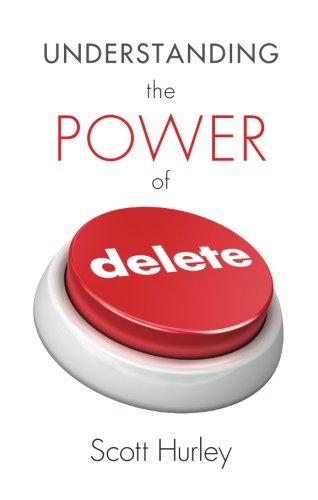 9781615662791: Understanding the Power of Delete