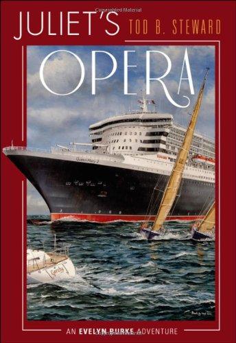 Juliet's Opera: Tod B. Steward